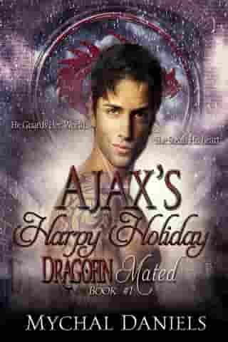 Ajax's Harpy Holiday: Dragofin Mated: Book #1 by Mychal Daniels