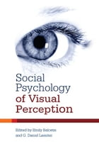 Social Psychology of Visual Perception