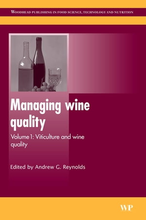 Managing Wine Quality Viticulture and Wine Quality