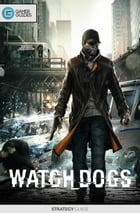 Watch Dogs - Strategy Guide by GamerGuides.com