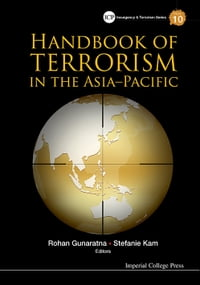 Handbook of Terrorism in the Asia–Pacific