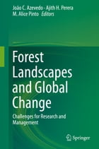 Forest Landscapes and Global Change: Challenges for Research and Management