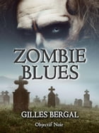 Zombie blues by Gilles Bergal