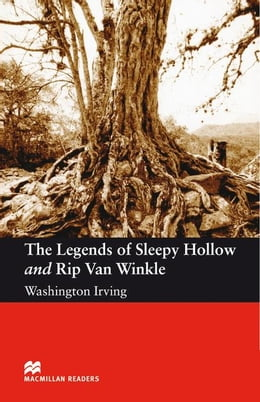 Book The legends of Sleepy Hollow and Rip Van Winkle: Elementary ELT/ESL Graded Reader by Irving, Washington