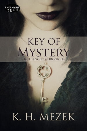 Key of Mystery by K.H. Mezek