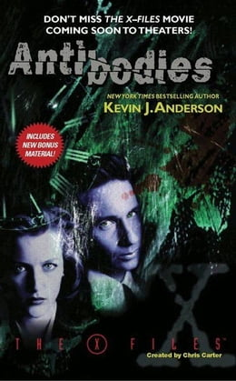 Book The X-Files: Antibodies by Kevin J. Anderson