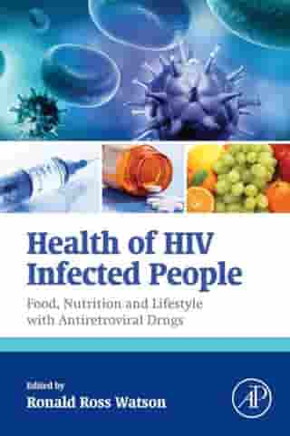 Health of HIV Infected People: Food, Nutrition and Lifestyle with Antiretroviral Drugs