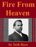 1230000488877 - Seth Rees: Fire From Heaven - كتاب