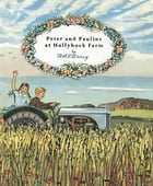 Peter and Pauline at Hollyhock Farm by R.A.E. Linney
