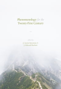 Phenomenology for the Twenty-First Century