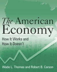 The American Economy: A Student Study Guide: A Student Study Guide