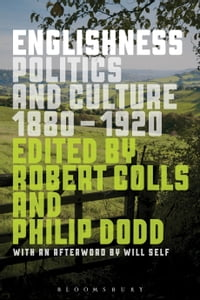 Englishness: Politics and Culture 1880-1920