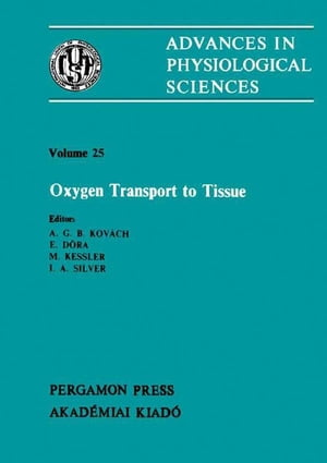 Oxygen Transport to Tissue Satellite Symposium of the 28th International Congress of Physiological Sciences,  Budapest,  Hungary,  1980