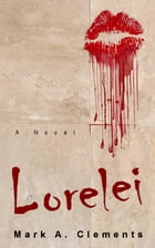 Lorelei by Mark A. Clements