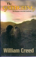 The Gathering: A Christian Novel Book Two by William Creed