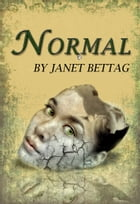 Normal by Janet Bettag