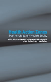 Health Action Zones: Partnerships for Health Equity