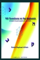 160 Questions on the Kabbalah by Raphael Afilalo