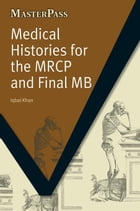 Medical Histories for the MRCP and Final MB