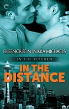 In the Distance by Nikka Michaels