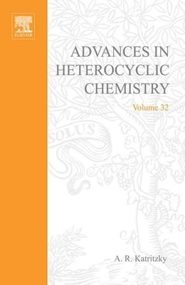 Book Advances in Heterocyclic Chemistry by Katritzky, Alan R.