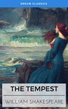 The Tempest (Dream Classics) by William Shakespeare