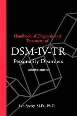Book Handbook of Diagnosis and Treatment of DSM-IV Personality Disorders by Sperry, Len