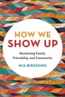 How We Show Up Cover Image