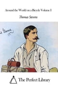1230000245562 - Thomas Stevens: Around the World on a Bicycle Volume I - Kniha