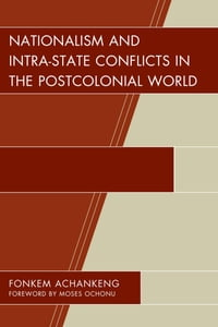 Nationalism and Intra-State Conflicts in the Postcolonial World