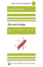 Che razza di design by Luciano Galimberti