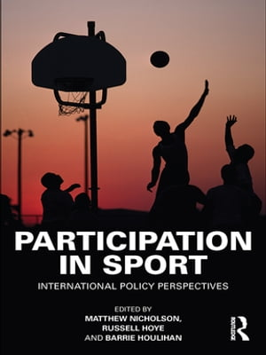 Participation in Sport International Policy Perspectives
