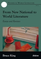 From New National to World Literature: Essays and Reviews