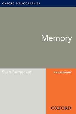 Book Memory: Oxford Bibliographies Online Research Guide by Sven Bernecker