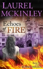 Echoes of Fire by Laurel McKinley