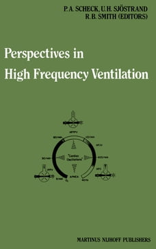 Perspectives in High Frequency Ventilation: Proceedings of the international symposium held at…