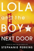 Lola and the Boy Next Door Cover Image
