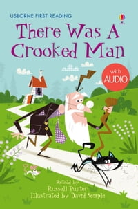 There Was a Crooked Man: Usborne First Reading: Level Two