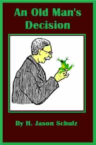 An Old Man's Decision