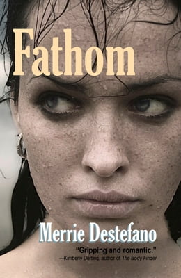 Book Fathom by Merrie Destefano