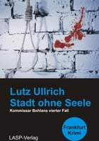 Stadt ohne Seele by Lutz Ullrich