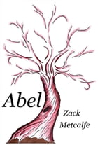 Abel by Zack Metcalfe