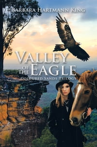Valley of the Eagle: Coloured Sands Trilogy