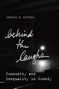 Behind the Laughs: Community and Inequality in Comedy