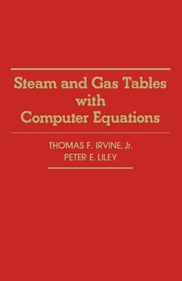 Book Steam And Gas Tables With Computer Equations by Irving, Thomas F. Jr.