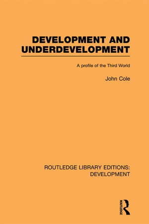 Development and Underdevelopment A Profile of the Third World