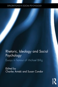Rhetoric, Ideology and Social Psychology: Essays in honour of Michael Billig