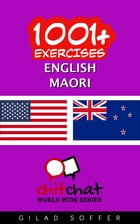 1001+ Exercises English - Maori by Gilad Soffer