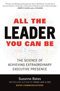 All the Leader You Can Be: The Science of Achieving Extraordinary Executive Presence: The Science…