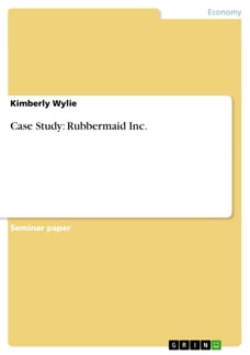 Case Study: Rubbermaid Inc.